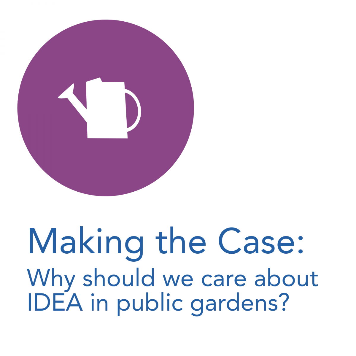 why should we care about DEI in public gardens? Click for page details